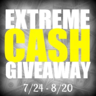 July Extreme Cash #Giveaway!