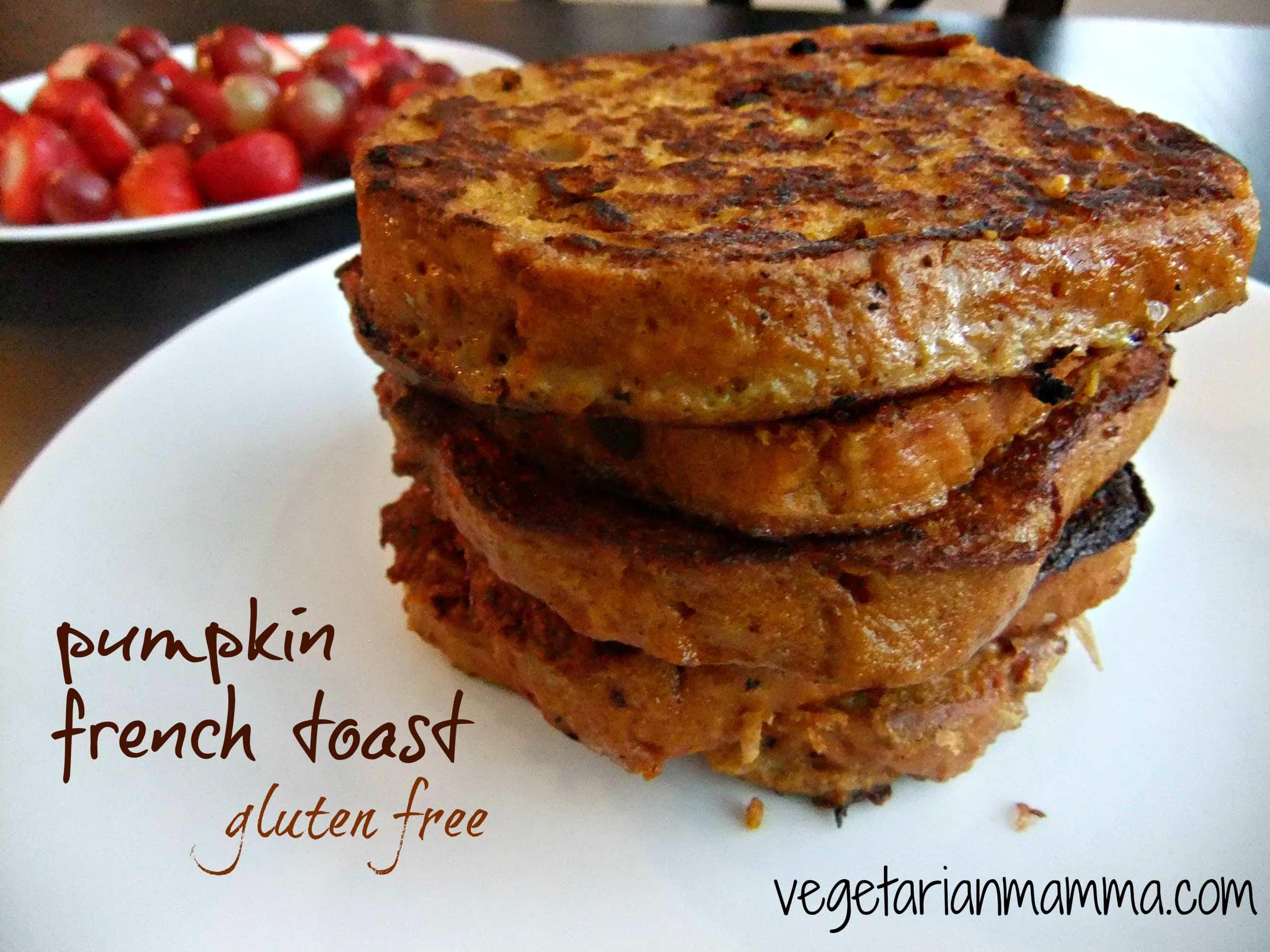 Pumpkin French Toast - #glutenfree - Vegetarian Mamma