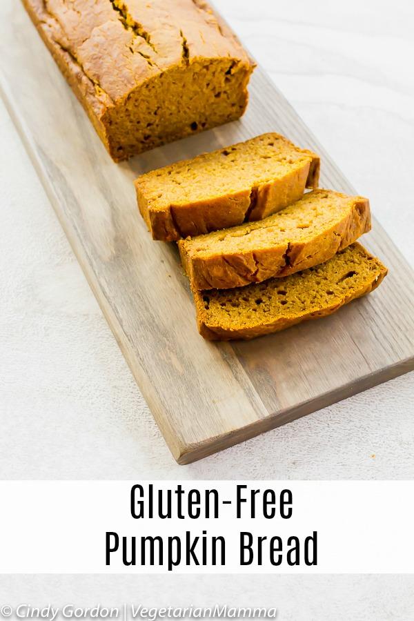 Gluten Free Pumpkin Bread pin