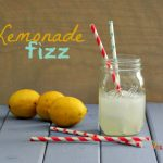 Lemonade Fizz ~ Adult Beverage ~ Perfect for the start of summer!