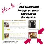 Blogging: Adding a Clickable Image to your Sidebar In WordPress