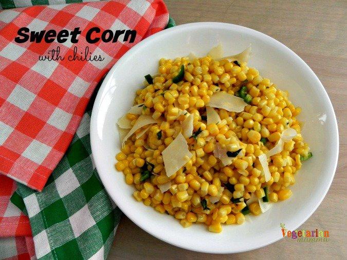 Sweet Corn with Chilies #sidedish #glutenfree #vegetarian from @vegetarianmamma.com