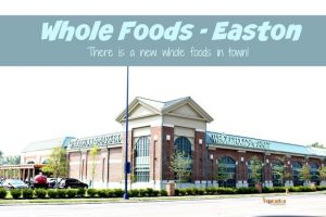 Whole Foods Easton – Now Open!