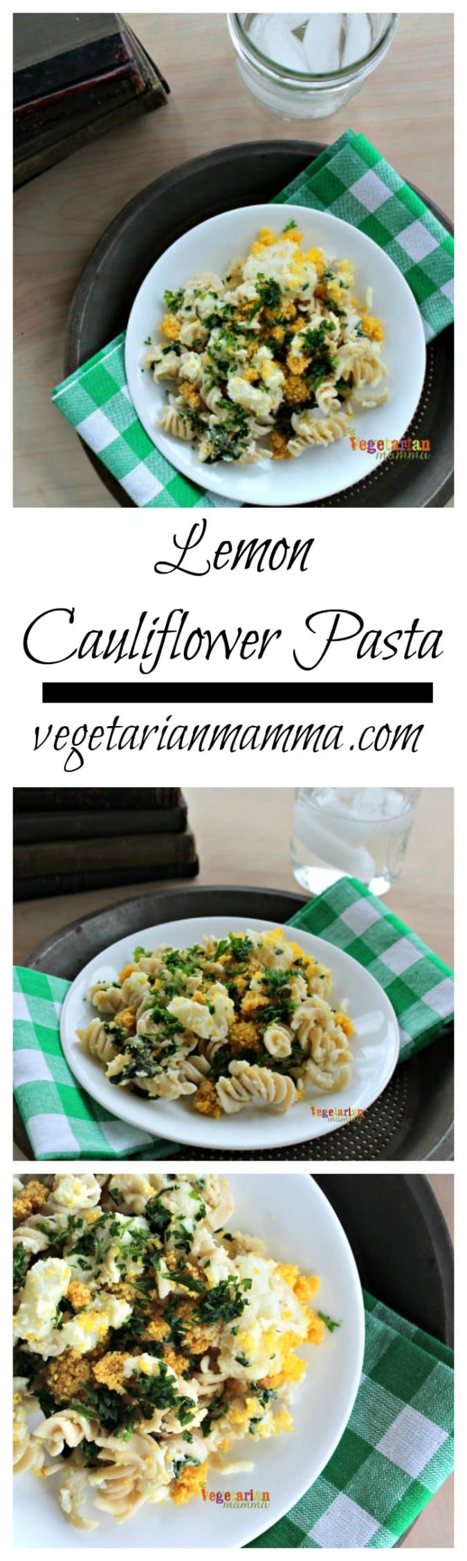 Lemon Cauliflower Pasta @vegetarianmamma.com #vegetarian #lemon #pasta #glutenfree #cauliflower