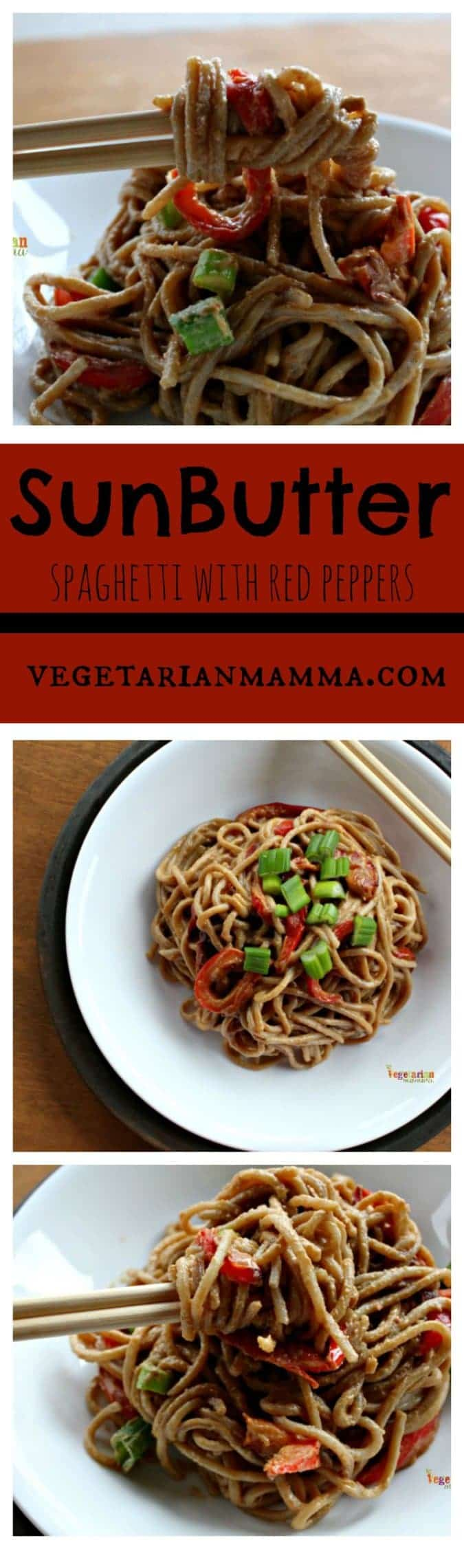 SunButter Spaghetti with Red Peppers @VegetarianMamma.com Dinner is Served