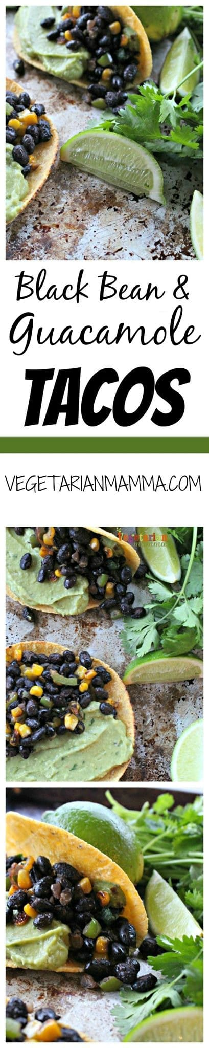 black bean and guacamole tacos tall pin @vegetarianmamma