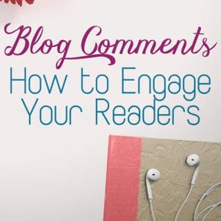 Blogging 101 - encouraging reader engagement