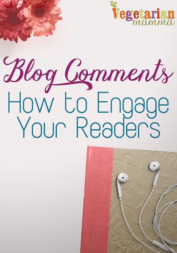 Blogging 101 - encouraging reader engagement