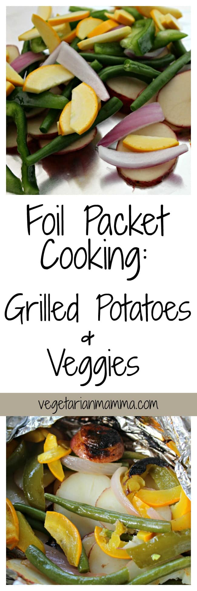 Gluten Free Foil Packet Cooking - Grilled Potatoes and Vegetables