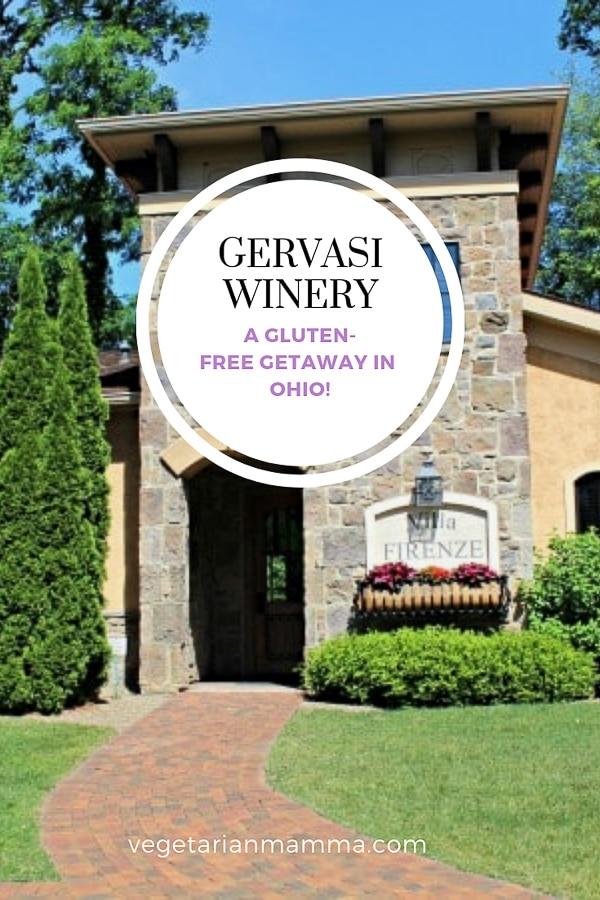 Gervasi Winery - a gluten free getaway in ohio