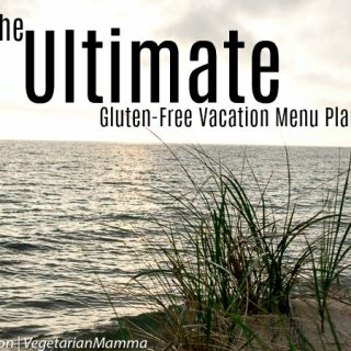 The Ultimate Gluten Free Vacation Menu Plan