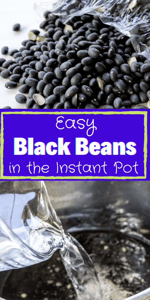 Black beans being cooked in an instant pot with a title overlayed