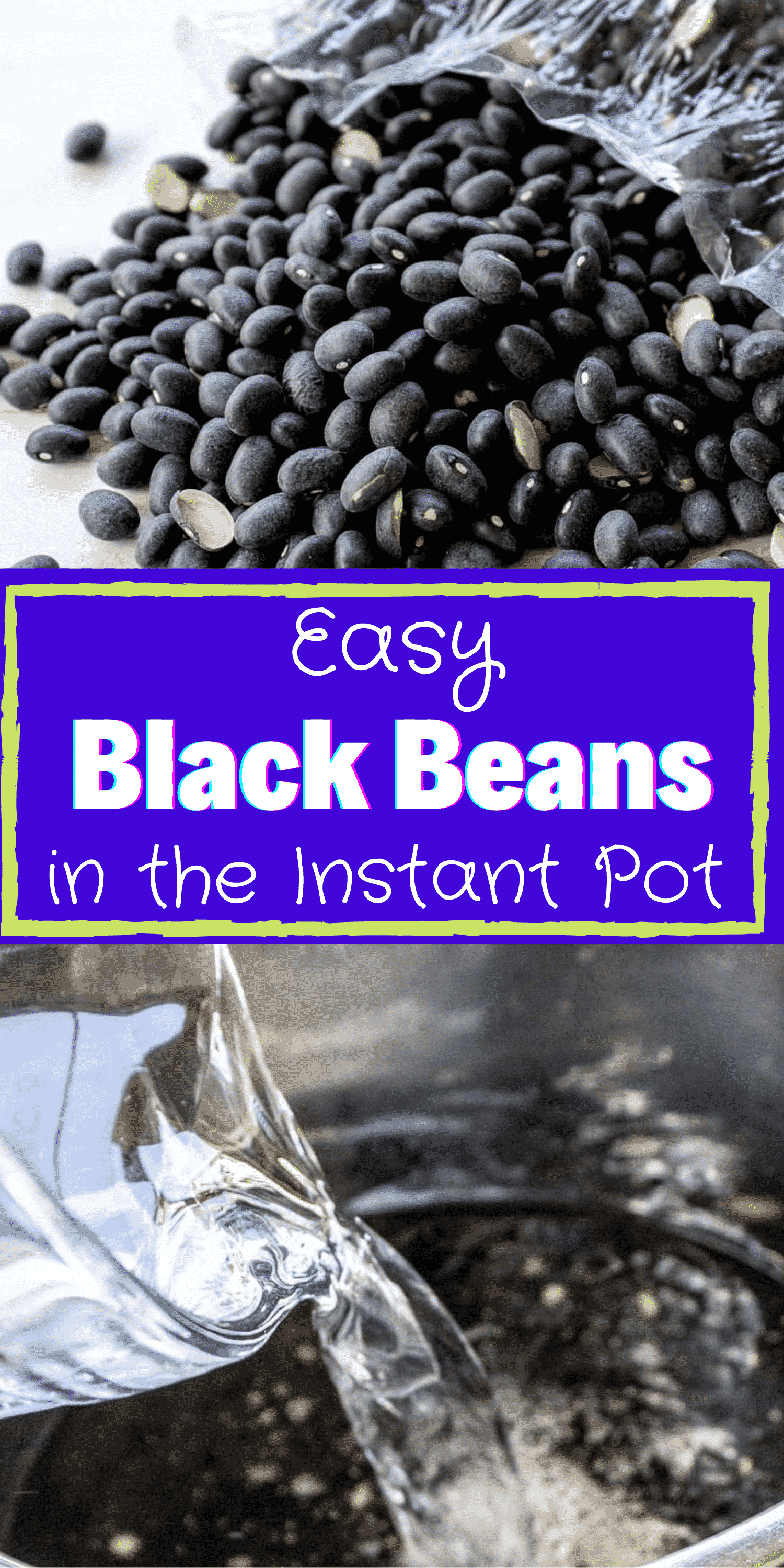 Instant Pot Black Beans are so easy that you will never want to buy canned black beans again. They are also full of flavor! #instantpot #blackbeans