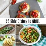 25 Gluten Free Side Dishes to Grill this Holiday Season