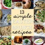 12+ Family Approved Easter Brunch Recipes!