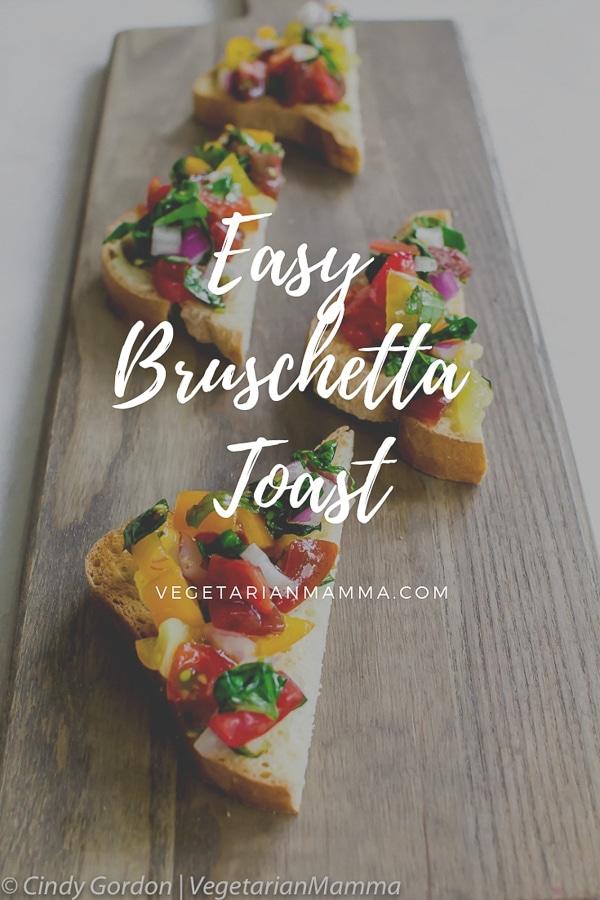 Easy Bruschetta Toast