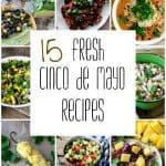 15 Fresh Cinco De Mayo Recipes