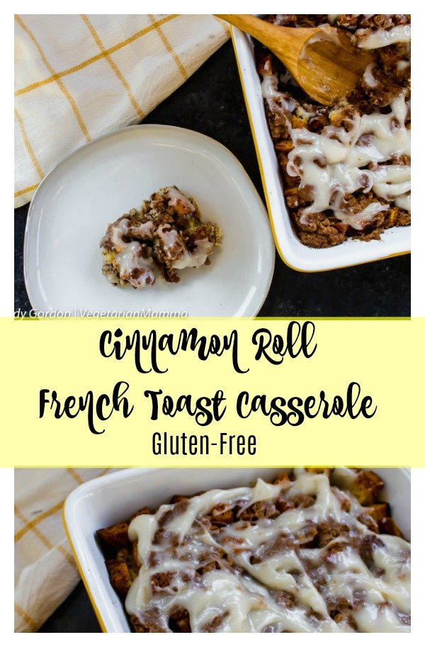 Cinnamon roll french toast casserole gluten free pin