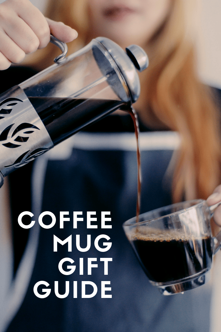 Coffee Mug Gift Guide for the Perfect Cup of Coffee (1)
