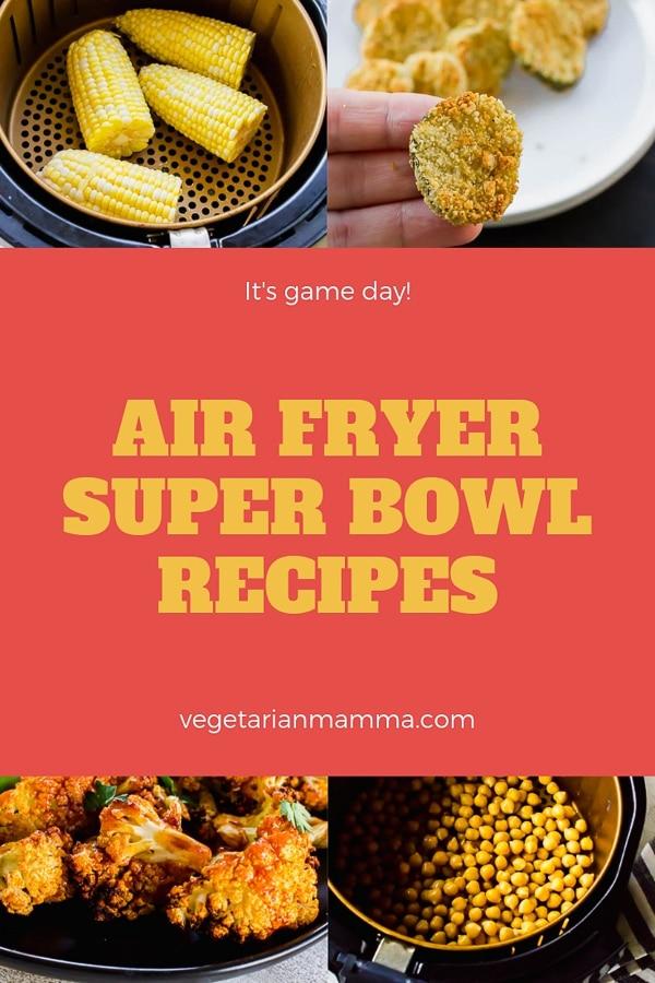 Air Fryer Super Bowl Recipes