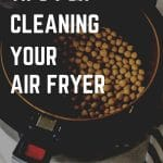 How to clean your AIR FRYER (Tips and Tricks)