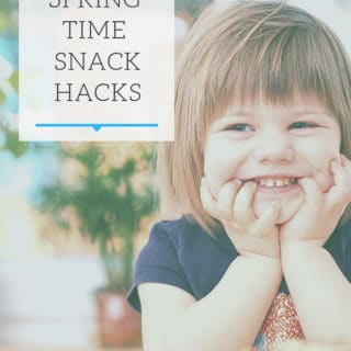 Spring Time Snack Hacks