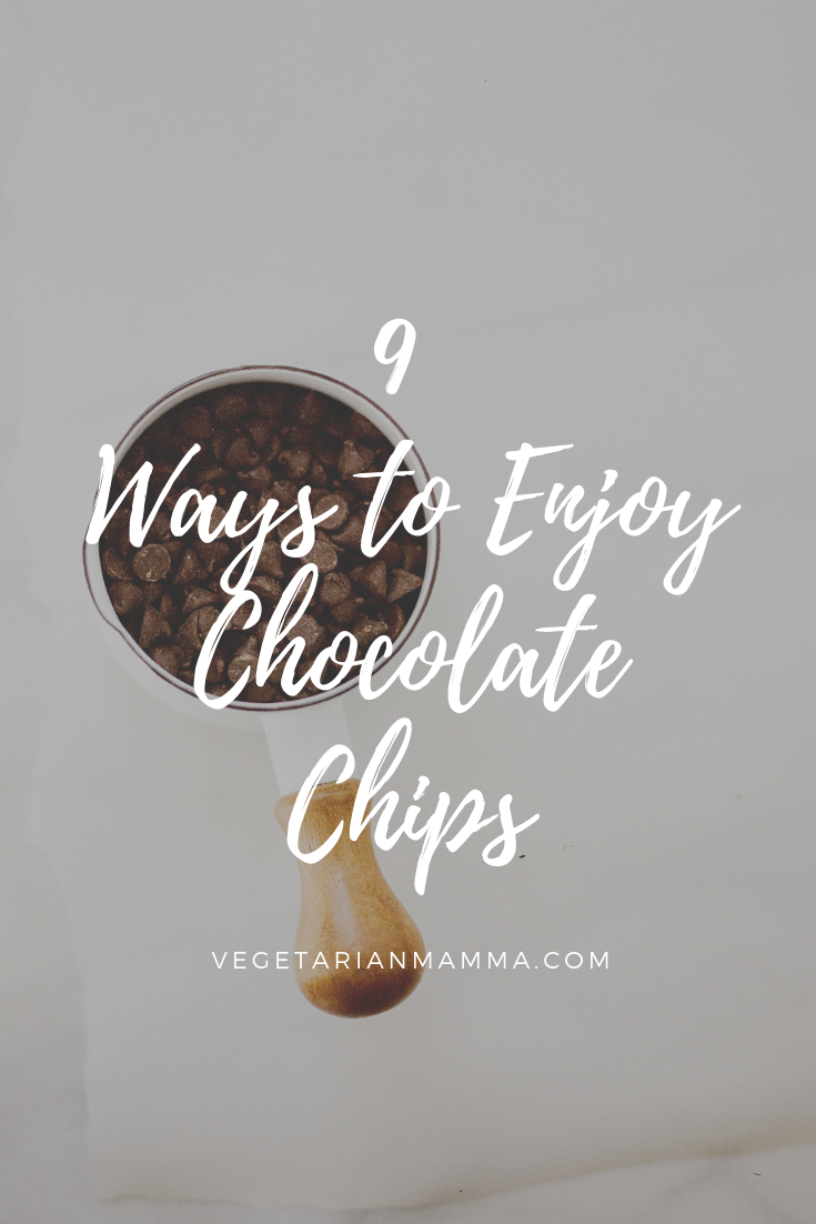 9 Ways to Enjoy Chocolate Chips text overlaid on a cup of chocolate chips