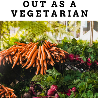 how to eat out as a vegetarian