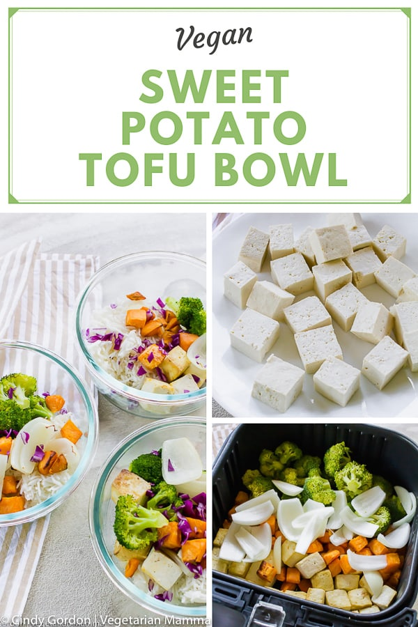 Sweet Potato Tofu Bowl Pin, a collage of pictures making the dish