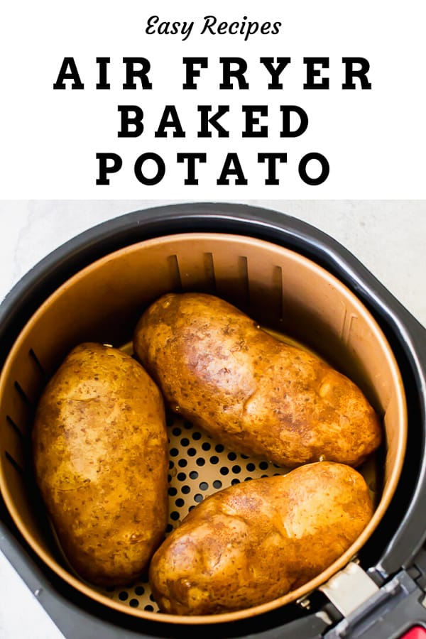 air fryer baked potatoes in the air fryer basket