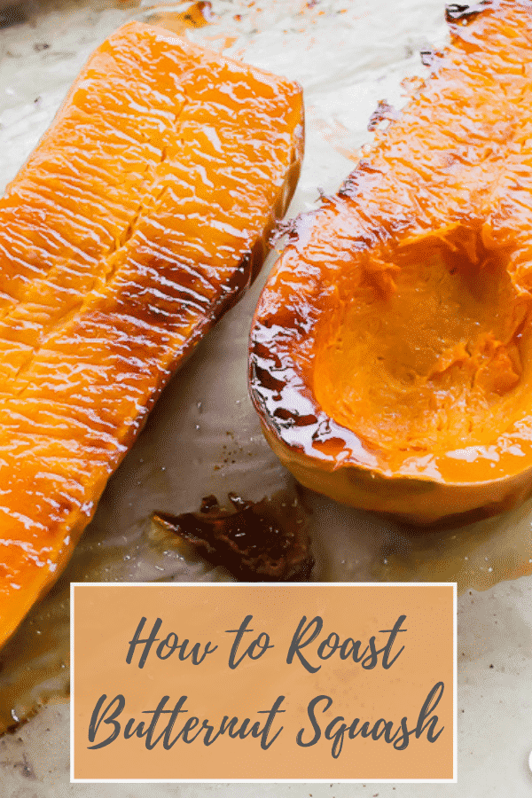 Roasted Butternut Squash is my favorite fall flavor and it's so versatile! Learn how to roast it with no added salt or fat to put in so many delicious dishes! #fallflavors #butternutsquash #roasted