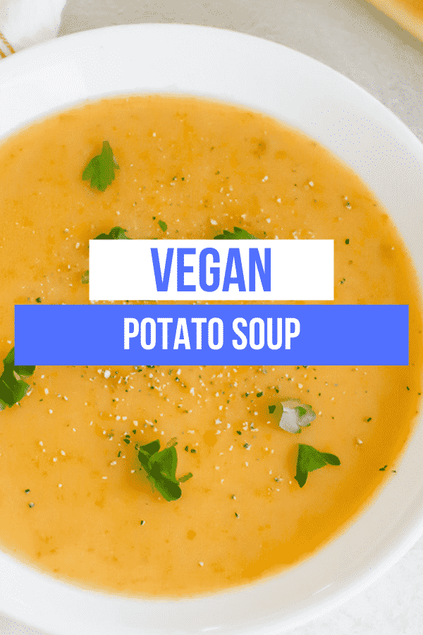 Vegan Potato Soup is super creamy and perfect for winter! This simple soup is packed with carrots, celery, onions, and yellow potatoes for a heartwarming, comforting dinner in an hour. #vegansoup #veganpotatosoup #potatosoup #dairyfreesoup