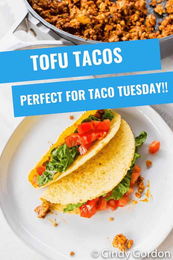 """Tofu Tacos are so easy to make with a homemade taco seasoning! Crumbled tofu is the best taco """"meat"""" made in less than half an hour with all your favorite toppings. #vegantacos #tofurecipes"""