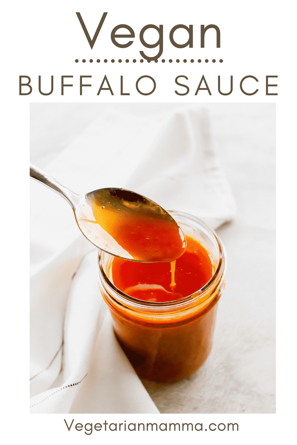 Vegan Buffalo Sauce is so luscious with a spicy kick! You only need 5 ingredients to whip up this simple homemade buffalo sauce in just a few minutes.