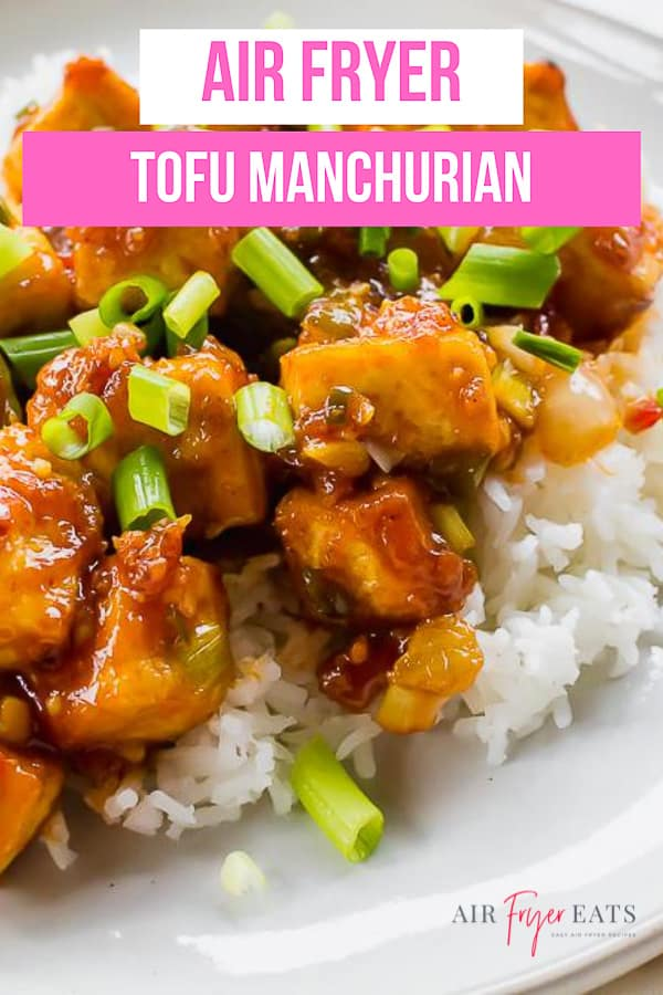 Tofu Manchurian is a super saucy Asian-inspired meal straight from the air fryer! Toss this crispy tofu in homemade Manchurian sauce for a delicious weeknight dinner at home. #tofurecipes #asianrecipes
