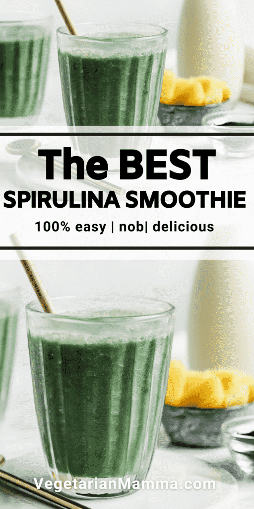 pinnable image of two spirulina smoothies. Text overlay says the best spirunlina smoothie